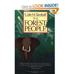 Colin Turnbull - The Forest People